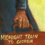 MIDNIGHT TRAIN TO GEORGIA | 夜汽車よ!ジョージアへ(グラディス・ナイト&ザ・ピップス)
